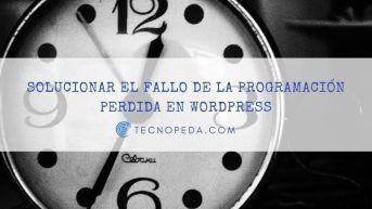 Solución al fallo de la programación perdida en Wordpress