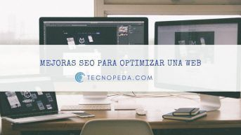 Mejoras SEO para optimizar tu web