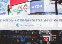 ¿Qué son los estándares Better Ads de Adsense?